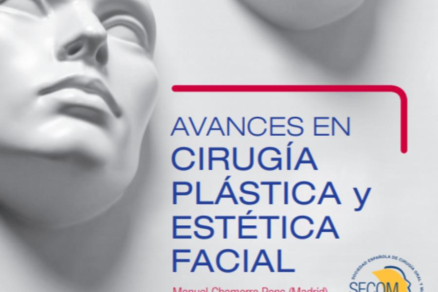 Avances en Cirurgía Plástica y Estética Facial - Lecture